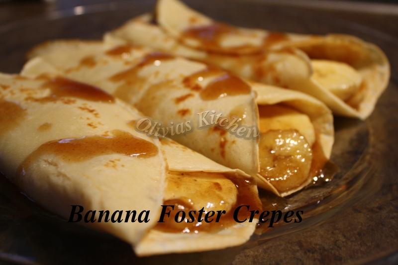 Banana Foster Crepes | Olivia's Kitchen n Crafts